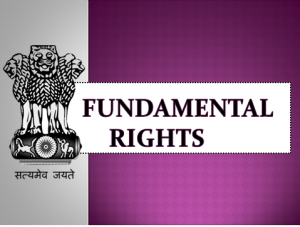 Fundamental rights of Indian constitution UPSC IAS
