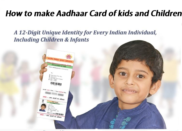 "Apply  Aadhar Card for""Small Kids"" and ""Children"""