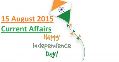 15 August 2015 Latest Current Affairs Updates
