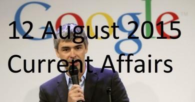 12 August 2015 Latest Current Affairs Updates