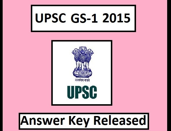 UPSC IAS Prelims 2015 Answer Key General Studies Paper 1