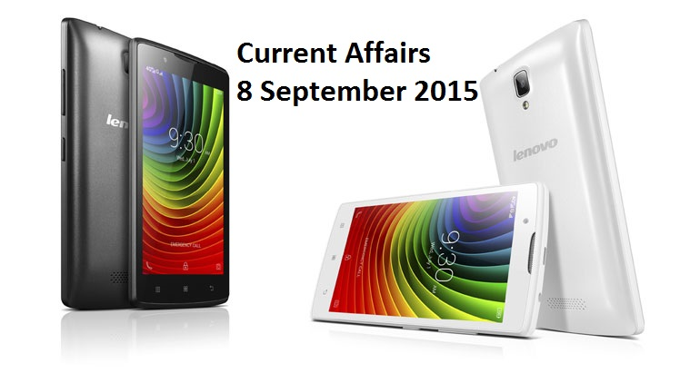 Current Affairs 8 September 2015 Latest Upates