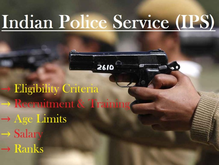Indian Police Service (IPS) Eligibility,Training, Salary, and Ranks