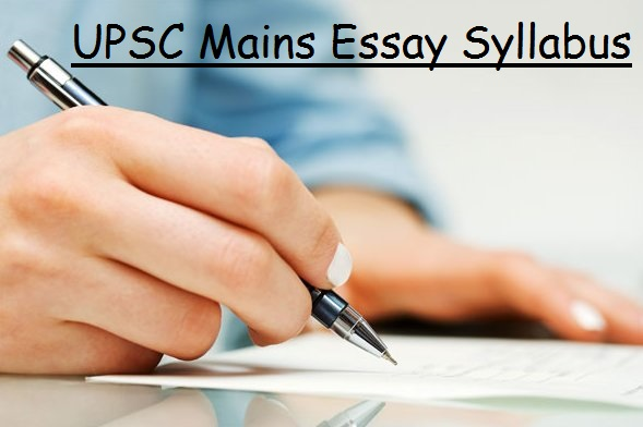 Essay Syllabus - Civil Service Exam UPSC Mains Paper 1