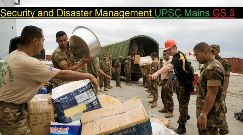 Studying/Preparing Security and Disaster Management for UPSC Mains
