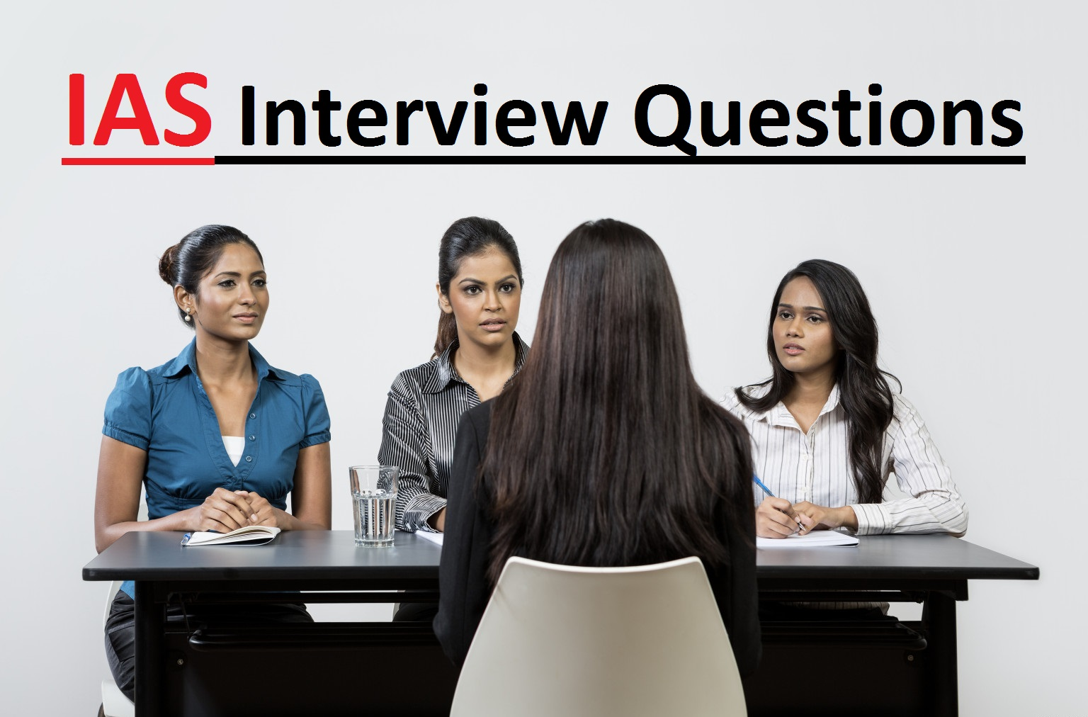 ias interview questions 100 % genuine questions asked in upsc exam interviews upsc tips