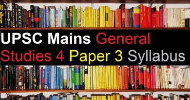 UPSC Mains Exam – General Studies (GS) 3 Paper 4 Syllabus Civil Service