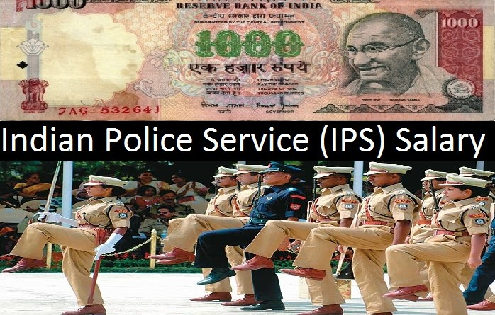 Indian Police Service (IPS) Salary and other Government Facilities