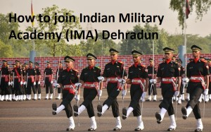 How to join an Indian Military Academy (IMA) Dehradun