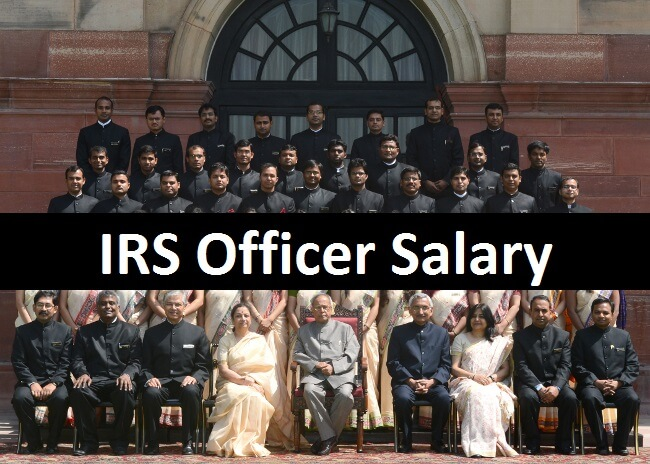 Irs Officer Salary Government Facilities Provided In 2018