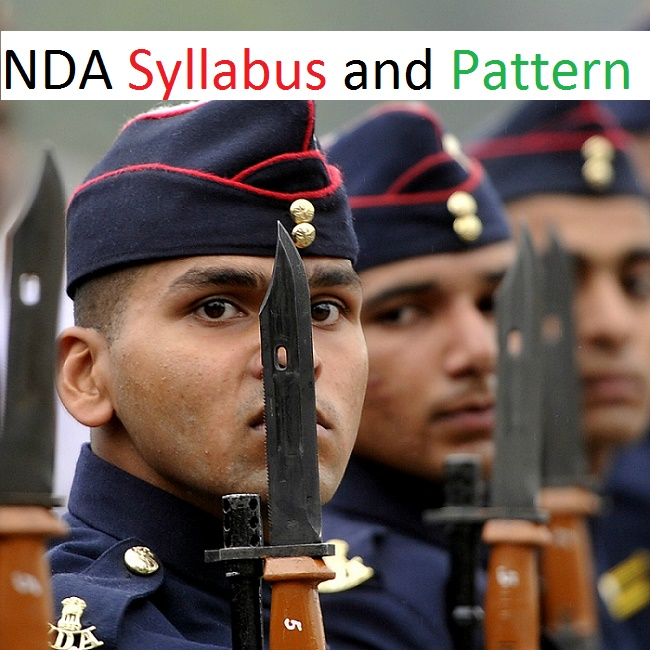 National Defence Academy (NDA) Exam Syllabus and Paper Pattern