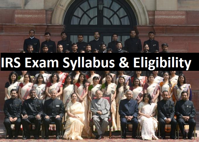 IRS Exam syllabus and IRS Exam eligibility