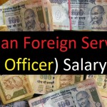 Indian Foreign Service (IFS) Officer Salary, Pay Scale and Perks