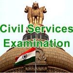 Civil Service Exam (CSE) : Preliminary, Mains & Interview Examination