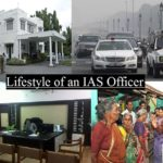 IAS Officer Life: lifestyle of an IAS Officer
