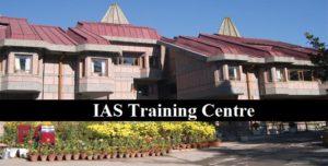 IAS Training : Lal Bahadur Shastri National Academy of Administration