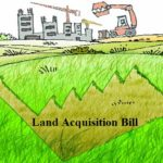 Land Acquisition Bill: 2011, 2012, 2013, 2014, 2015 and 2016