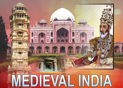 History of Medieval India and Information on Mughal Dynasty
