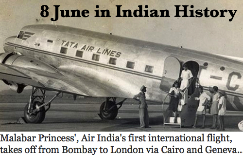 Day in Indian History : 8th June