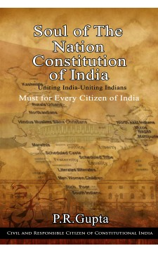 Review of Book Soul of The Nation - Constitution of India by P. R. Gupta