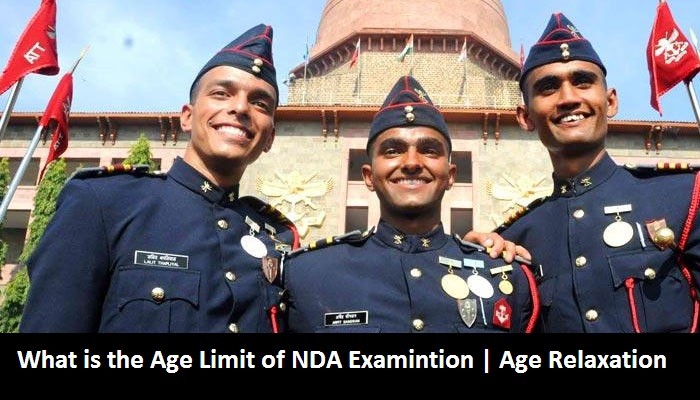 What is the Age Limit of NDA Examinations | age relaxation