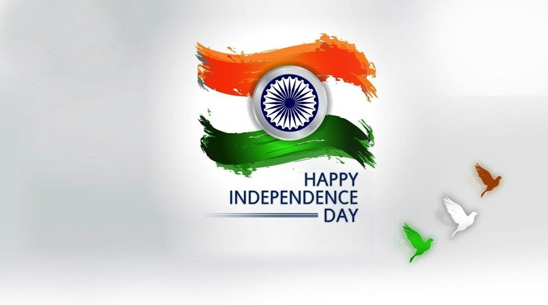 India Independence Day 2018: 15th August,Speech, Quote ...