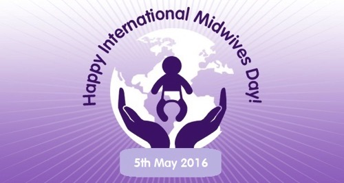 international midwives day th theme celebration  international midwives day 2018 5th theme celebration essay
