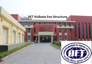 IIFT Kolkata Fee Structure