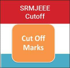 SRMJEEE Cut-off