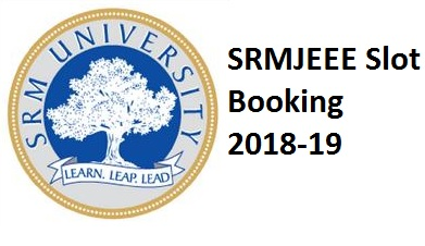 SRMJEEE Slot Booking
