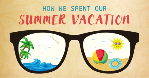 a essay on summer vacations The vacation i had the vacation i had : summer vacations are probably the happiest period in a student's life this lasts for about 60 days every year.
