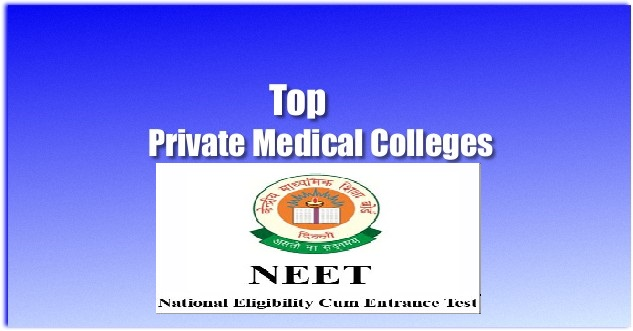 List Of Private Medical Colleges Under NEET