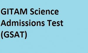 GITAM Science Admissions Test (GSAT)