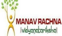 MANAV RACHANA University Admission 2019