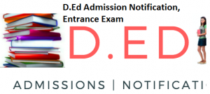 D.Ed Entrance Exams