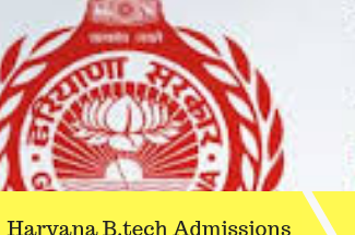 Haryana B.Tech Admission